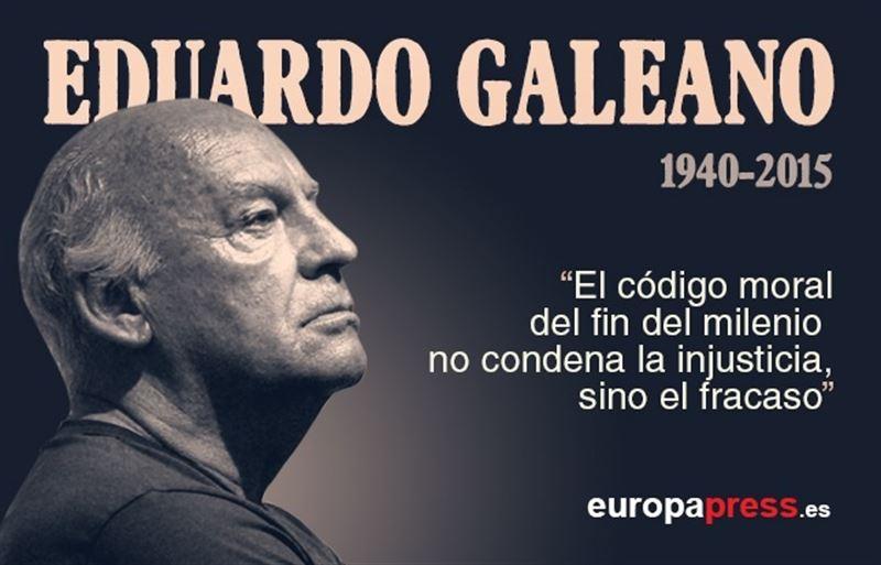 """Galeano: """"Se condena el fracaso"""""""