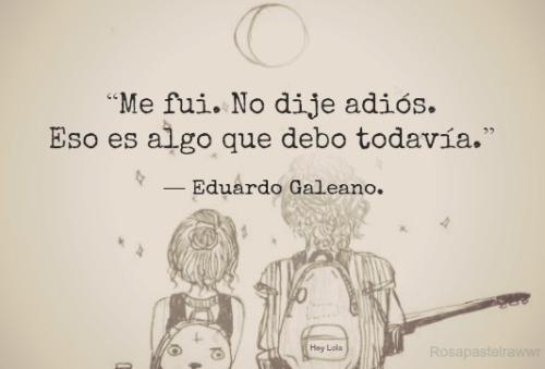 El adiós de Eduardo Galeano