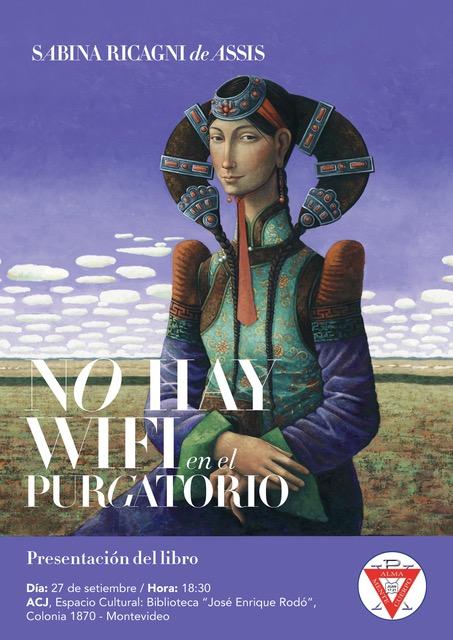 Lanzamiento del libro No hay wifi en el Purgatorio de la escritora Sabina Ricagni