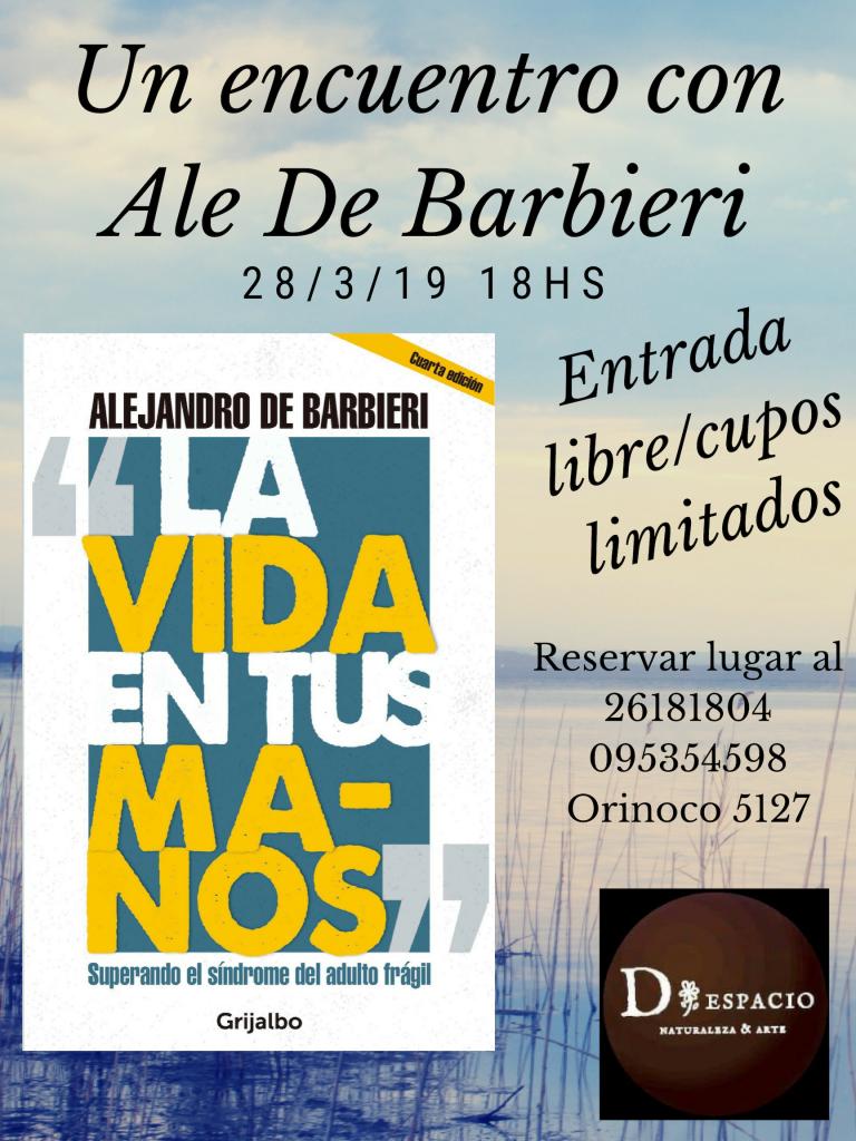 Encuentro con Alejandro De Barbieri en D / Espacio!