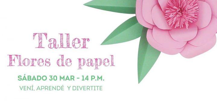 Taller de Flores de Papel el 30 de marzo