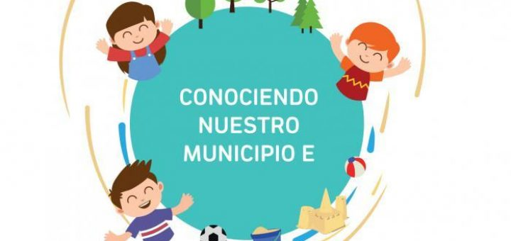 Conociendo el Municipio E: preciosa iniciativa