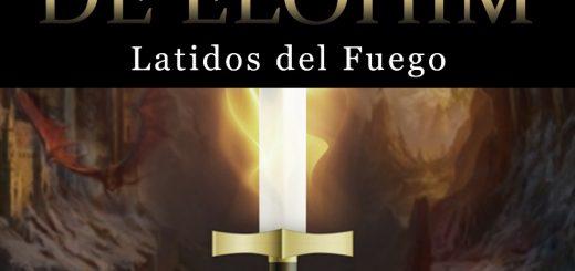 La Espada de Elohim. Latidos del Fuego. La saga de R. S. Klane cada vez más atrapante!